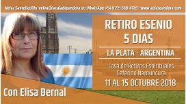 11 al 15 Octubre 2018 ( La Plata - Argentina ) - Reserva - RETIRO ESENIO con Elisa Bernal