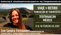 9 al 18 Febrero 2018 - VIAJE + RETIRO EN TEOTIHUACÁN MÉXICO – FORMACIÓN DE TERAPEUTAS BIOINGENERÍA CUÁNTICA Con Sandra Fernández