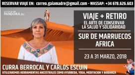 23 al 31 Marzo 2018 – VIAJE + RETIRO – SUR DE MARRUECOS – EL ARTE DE CONSERVAR LA SALUD Y SOLIDARIDAD