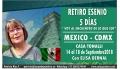 ( MÉXICO - CDMX ) - Reserva - RETIRO ESENIO con Elisa Bernal