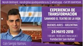 24 Mayo 2018 ( Argentina ) - RESERVA - Experiencia de Transformación, Sanando el teatro de la Vida con Sergio Ramos