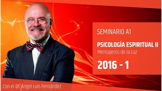 PSICOLOGIA ESPIRITUAL II - Dr. Ángel Luís Fernández