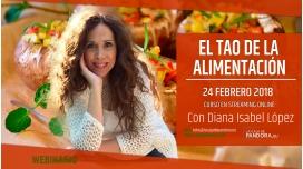 24 Febrero 2018 - Curso Intensivo Alimentación: El Tao de la Alimentación - Alimentos, Salud y Emociones por Diana López Iriarte