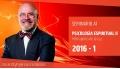 I ( 2016 ) PSICOLOGIA ESPIRITUAL II - Dr. Ángel Luís Fernández