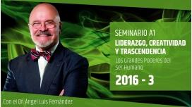 III ( 2016 ) LIDERAZGO, CREATIVIDAD Y TRASCENDENCIA - Dr. Ángel Luís Fernández