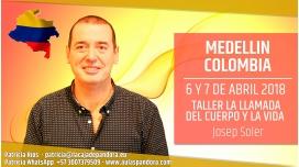 6 y 7 Abril 2018 ( Medellín, Colombia ) - RESERVA - Taller LA LLAMADA DEL CUERPO Y LA VIDA con Josep Soler