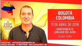 11 Abril 2018 ( Bogotá, Colombia ) - Conferencia EL LENGUAJE DEL ALMA con Josep Soler