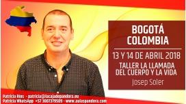 13 y 14 Abril 2018 ( Bogotá, Colombia ) - RESERVA - Taller LA LLAMADA DEL CUERPO Y LA VIDA con Josep Soler