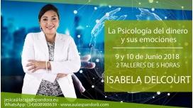 9 y 10 Junio 2018 - La Psicología del dinero y sus emociones - Isabela Delcourt