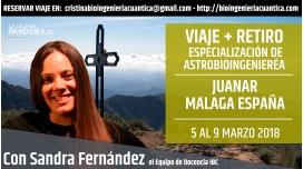 5 al 9 Marzo 2018 – VIAJE + RETIRO EN JUANAR, MÁLAGA ( ESPAÑA ) – ESPECIALIZACIÓN DE ASTROBIOINGENIERÍA