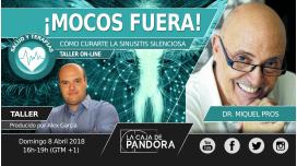 Taller: ¡MOCOS FUERA! Cúrate la Sinusitis Silenciosa - Dr. Pros