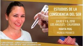 5 y 6 Julio 2018 ( Los Ángeles, California ) - RESERVA - Estudios de la conciencia del Ser, con Marta Puig