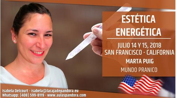 14 y 15 Julio 2018 ( San Francisco, California ) - RESERVA - Estética Energética, con Marta Puig