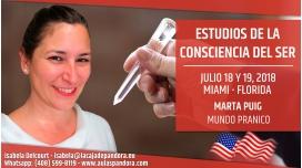 18 y 19 Julio 2018 ( Miami, Florida ) - RESERVA - Estudios de la conciencia del Ser, con Marta Puig