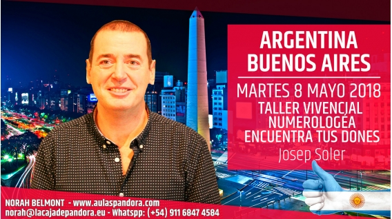 8 Mayo 2018 ( Buenos Aires, Argentina ) - RESERVA - Taller Vivencial NUMEROLOGÍA, Encuentra tus dones con Josep Soler