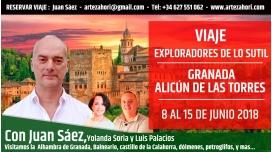 Del 8 al 15 Junio 2018 – VIAJE A GRANADA (ALICÚN DE LAS TORRES) - CON JUAN SAEZ – EXPLORADORES DE LO SUTIL