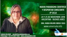 24 y 25 Noviembre 2018 ( Buenos Aires - Argentina ) - RESERVA - 4º CICLO Nuevo Paradigma científico y Despertar Consciente
