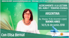 14, 15 y 16 Junio 2018 ( Buenos Aires - Argentina ) RESERVA - Taller Acercamiento a la Lectura del Aura y Terapias Esenias
