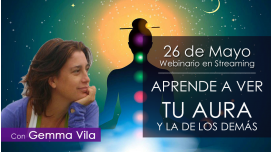 APRENDE A VER TU AURA Y LA DE LOS DEMÁS - Gemma Vila