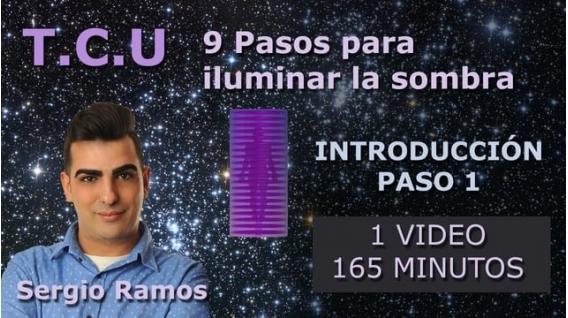 T.C.U. 9 Pasos para iluminar la sombra - INTRODUCCIÓN Y PASO 1 - Sergio Ramos