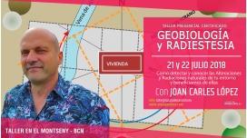 21 y 22 Julio ( Montseny, Barcelona ) RESERVA - GEOBIOLOGÍA Y RADIESTESIA con JOAN CARLES LÓPEZ