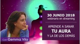 APRENDE A SANAR TU AURA Y LA DE LOS DEMÁS - Gemma Vila