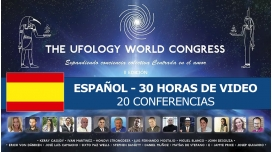 II Edición Congreso THE UFOLOGY WORLD CONGRESS - Español