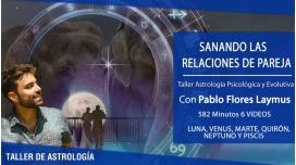 Taller SANANDO LAS RELACIONES DE PAREJA - Pablo Flores Laymuns