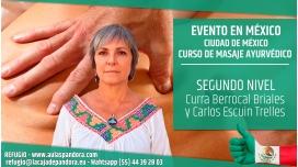 Del 1 al 5 Agosto 2018 ( Ciudad de México ) - RESERVA - Segundo Nivel Curso de Masaje Ayurvédico - Curra Berrocal
