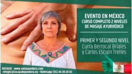 Del 25 al 29 Julio y Del 1 al 5 Agosto 2018 ( Ciudad de México, Mésico ) - Reserva - PACK 2 NIVELES Curso de Masaje Ayurvédico