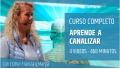 Curso Completo APRENDE A CANALIZAR - Esther Francia y Marga INSTITUTO ATARAXIA