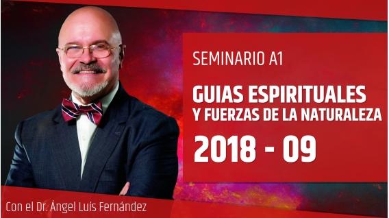 9 Septiembre 2018 ( En Directo ) - GUÍAS ESPIRITUALES Y FUERZAS DE LA NATURALEZA - Dr. Ángel Luís Fernández