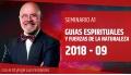 9 ( 2018 ) Seminario A1: GUÍAS ESPIRITUALES Y FUERZAS DE LA NATURALEZA - Dr. Ángel Luís Fernández