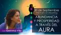 ABUNDANCIA Y PROSPERIDAD A TRAVÉS DEL AURA - Con Gemma Vila.