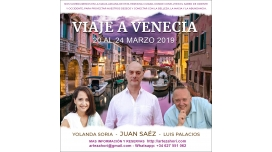 20 Al 24 Marzo 2019 – Viaje A Venecia: Belleza, Magia y Abundancia Con Juan Saéz, Luis Palacios ,Yolanda Soria