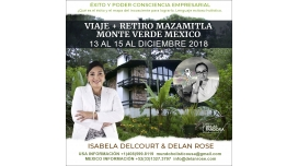 13 al 15 al diciembre 2018 – VIAJE + RETIRO MAZAMITLA MONTE VERDE MEXICO – con Isabela Delcourt y Delan Rose