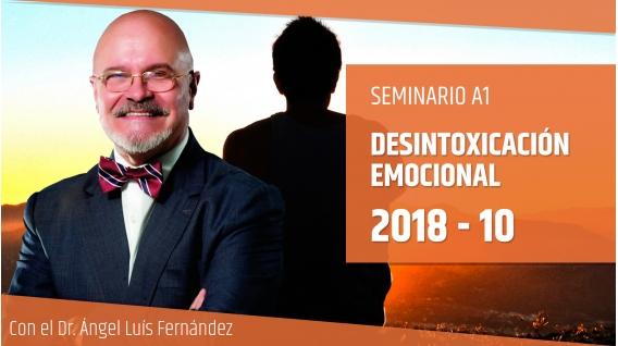 21 Octubre 2018 - Seminario A1: DESINTOXICACIÓN EMOCIONAL con Dr. Ángel Luís Fernández