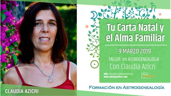 9 Marzo 2019 ( En Directo ) Taller de Astrogenealogía por Claudia Azicri