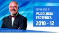 9 Diciembre 2018 ( Streaming En Directo ) - Seminario A1: PSICOLOGÍA ESOTÉRICA con el Dr. Ángel Luís Fernández