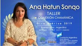 6 Diciembre 2018 ( Buenos Aires, Argentina ) - RESERVA - Taller Conexión Chamánica - ANA HATUN SONQO