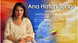 14 y 15 Septiembre 2019 ( Bogotá - Colombia ) - RESERVA - Seminario Ámate y Sana tus Relaciones - ANA HATUN SONQO