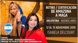 Del 12 al 15 de Noviembre 2019 ( Argentina ) - RESERVA - Retiro/Certificación DE AMAZONA A MAGA con Isabela Delcourt