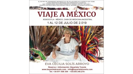Del 1 al 12 Julio 2019 - XOXOCOTLA - MÉXICO, Retiro de Xamanismo intensivo con EVA CECILIA SOLÍS ARROYO