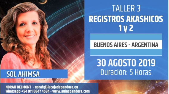 30 Agosto 2019 ( Buenos Aires - Argentina ) - RESERVA - Taller REGISTROS AKASHICOS 1 y 2 - Sol Ahimsa