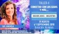 31 Agosto y 1 Septiembre 2019 ( Buenos Aires - Argentina ) - RESERVA - Taller CANALIZACIÓN CON LOS GUÍAS Y MÁS... - Sol Ahimsa