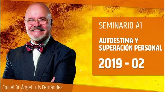 17 Febrero 2019 ( En Directo ) - Seminario A1: AUTOESTIMA Y SUPERACIÓN PERSONAL con el Dr. Ángel Luís Fernández