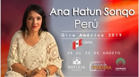 Del 20 al 25 Agosto 2019 ( Lima - Perú ) - RESERVA - PACK 3 TALLERES Y 1 SEMINARIO - ANA HATUN SONQO