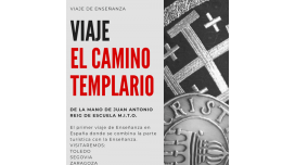 Del 13 al 24 Mayo 2019 - VIAJE INICIÁTICO LA RUTA DEL TEMPLARIO