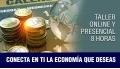 Taller CONECTA EN TI LA ECONOMÍA QUE DESEAS con Juan Antonio Reig