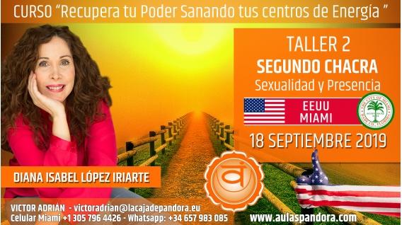 22 Mayo 2019 ( EEUU, Miami ) - RESERVA - TALLER 2 SEGUNDO CHACRA Curso de Diana López Iriarte
